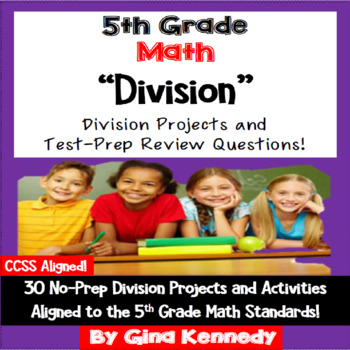 5th Grade Division, 30 Enrichment Projects and 30 Test-Prep Problems