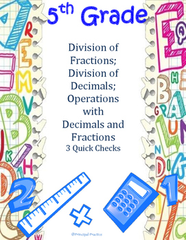 5th Grade Division of Fractions and Decimals Quick Checks
