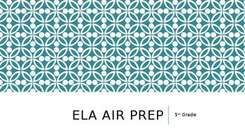 5th Grade ELA AIR Prep