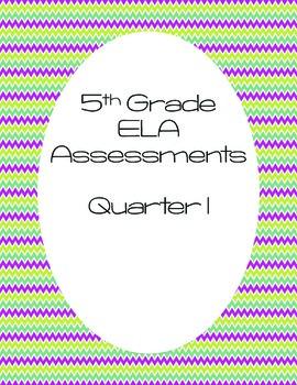 5th Grade ELA Assessments: Quarter One