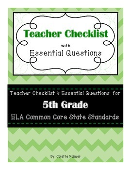 5th Grade ELA CCSS - Teacher Checklist & Essential Questions