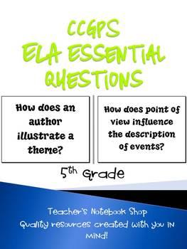 5th Grade ELA Common Core Essential Questions
