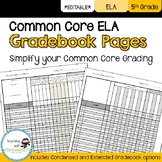 5th Grade ELA Common Core Gradebook Pages **EDITABLE**