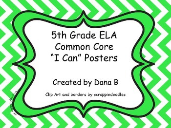 "5th Grade ELA Common Core ""I Can"" Posters - Chevron"