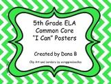 """5th Grade ELA Common Core """"I Can"""" Posters - Chevron"""