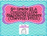 5th Grade ELA Common Core Posters- Chevron Print!