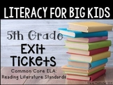 5th Grade ELA Common Core Reading Literature Exit Tickets {ALL Lit. Standards}