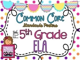 5th Grade ELA Common Core *Standards Posters* Polka Dots