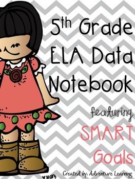 5th Grade ELA Data Notebook featuring Smart Goals
