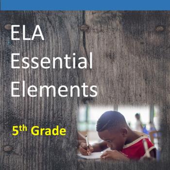 5th Grade ELA Essential Elements for Cognitive Disabilitie
