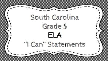 5th Grade ELA I Can Statements - South Carolina Standards