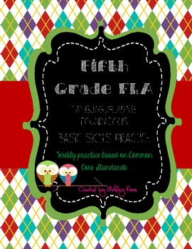 5th Grade ELA- Language & Reading Foundations CCSS Basic Skills Weekly Practice