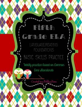 5th Grade ELA- Language & Reading Foundations CCSS Weekly Practice Double Pack