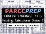 PARCC Practice Test: ELA: Reading: Literature: 5th Grade: La Bamba