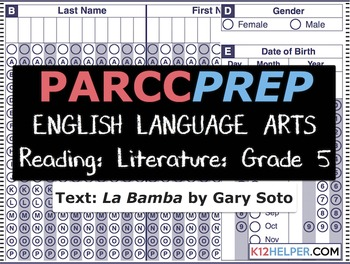 PARCC Practice Test: ELA: Reading: Literature: 5th Grade: La Bamba