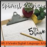 5th Grade ELA Spiral 4th 9 Weeks