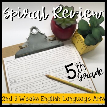 5th Grade ELA Spiral Review 2nd 9 Weeks
