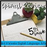 5th Grade ELA Spiral Review 3rd 9 Weeks