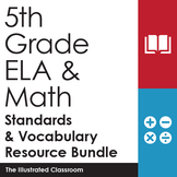 5th Grade ELA and Math I Can Statements and Vocabulary Resource Bundle