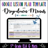 Google Lesson Plan Template with Drop-down Menus {5th Grad