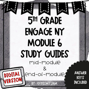 5th Grade ENY Module 6 Study Guide