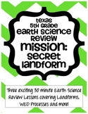 5th Grade Earth Science Review - Mission: Secret Landform!