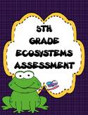 Test Prep: 5th Grade Ecosystem Assessment