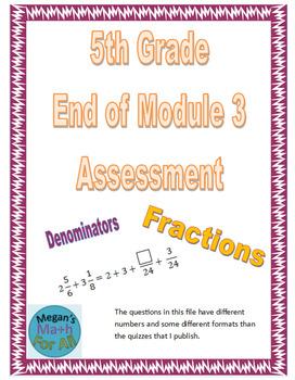 5th Grade End of Module 3 Assessment - Editable
