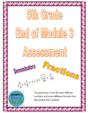 5th Grade End of Module 3 Assessment - Editable