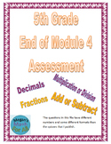 5th Grade End of Module 4 Assessment - Editable