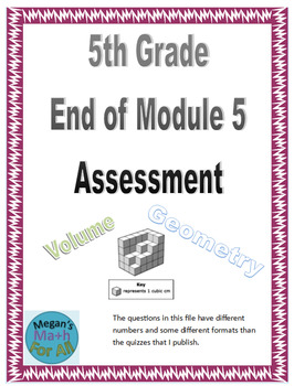 5th Grade End of Module 5 Assessment - Editable