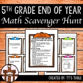 5th Grade End of Year Math Scavenger Hunt