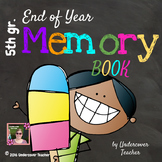 5th Grade End of Year Memory Book - No Prep