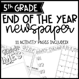 5th Grade End of Year Newspaper