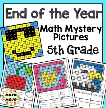 5th Grade End of the Year Math: 5th Grade Math Mystery Pictures