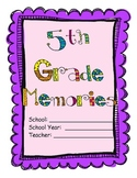 5th Grade - End of the Year Memory Book