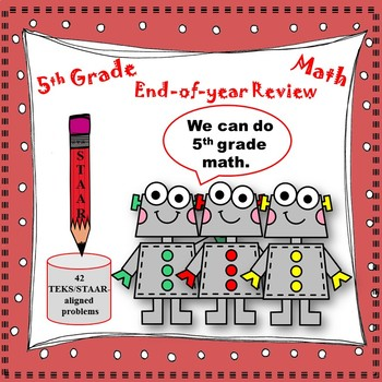 5th Grade End-of-year Review (TEKS/STAAR-aligned)