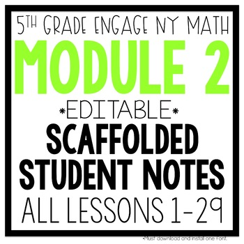 5th Grade Engage NY & Eureka Math Module 2: ALL LESSONS 1-29 LESSON NOTES