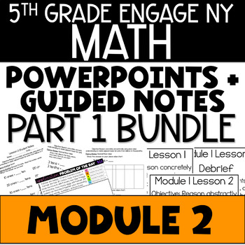 5th Grade Engage NY Eureka Math Module 2 LESSONS 1-15 BUNDLE POWERPOINTS NOTES