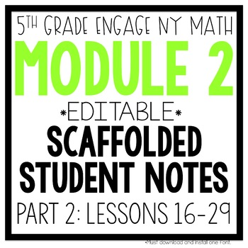 5th Grade Engage NY & Eureka Math Module 2: PART 2 LESSONS 16-29 LESSON NOTES