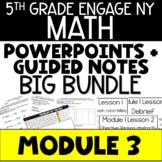 5th Grade Engage NY Eureka Math Module 3 ALL LESSONS BUNDL