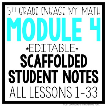 5th Grade Engage NY & Eureka Math Module 4: ALL LESSONS 1-33 LESSON NOTES