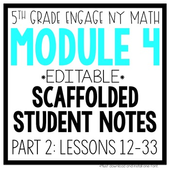 5th Grade Engage NY & Eureka Math Module 4: PART 2 LESSONS 13-33 LESSON NOTES
