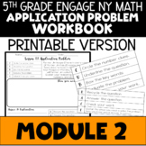 5th Application Problems - Engage NY Module 2 - Printable