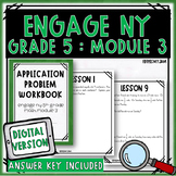 Engage NY Math Module 3 Application Problem Workbook :: Digital Version Included