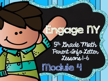 5th Grade EngageNY/Eureka Math - Module 4 - Lessons 1-6 Parent Info Sheet