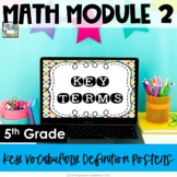 5th Grade EngageNY/Eureka Math - Module 2 Key Vocabulary D