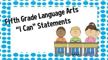 5th Grade English Language Arts I Can Statements