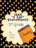 "5th Grade  TEKS ""I Can"" Statements: English Language Arts Edition"