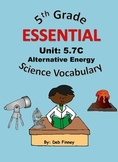 5th Grade Essential Vocabulary 5.7C Alternative Energy